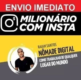 Milionário No Instagram + Nômade Digital + Close Friends
