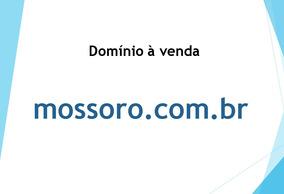 Domínio Mossoro.com.br