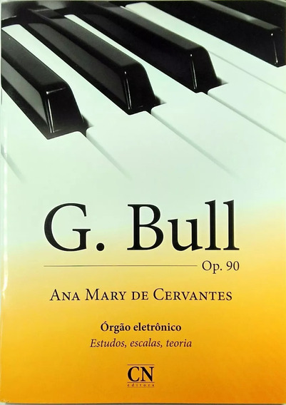 Metodo G. Bull Op90 Ana Mary C/ Pedaleira