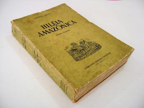 Livro - Hiléia Amazônica - Gastão Cruls - 1955