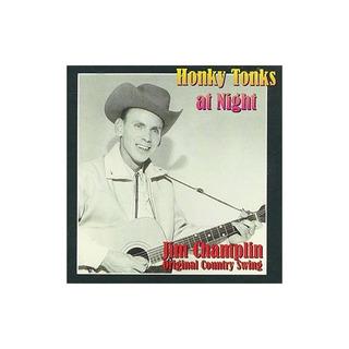 Honky Tonks At Night De Jim Champlin (2005-06-07)
