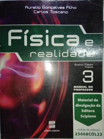 Livro Física E Realidade Vol. 3 Manual Do Professor