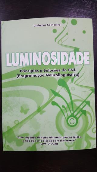 Livro Luminosidade Principios E Soluções Em Pnl