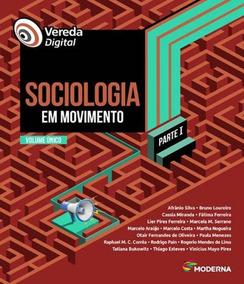 Vereda Digital - Sociologia Em Movimento - Parte I - Volume
