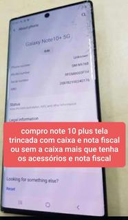 Compro Samsung Note 10 Plus Tela Trincada