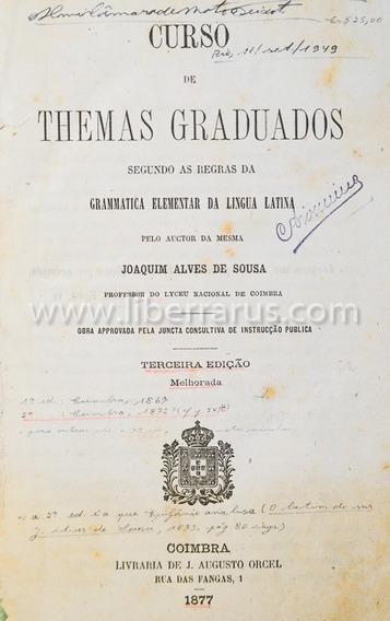 Livro Antigo Raro - Curso De Themas Gradudados - 1877