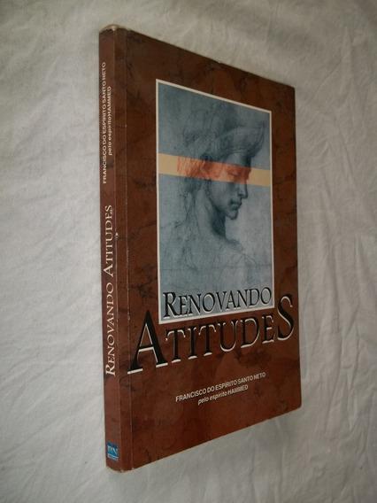 Livro - Renovando Atitudes - Francisco Do Espirito Santo