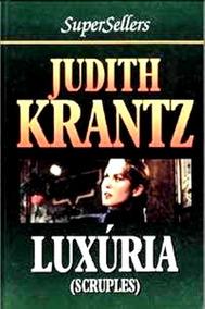 Livro Luxúria - Judith Krantz - Capa Dura 1978 - 495 Páginas