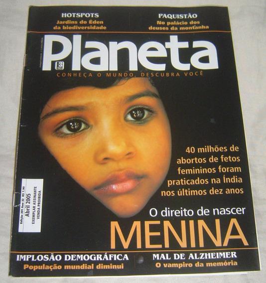 Revista Planeta Edição 391 - Abril 2005 -o Direito De Nascer