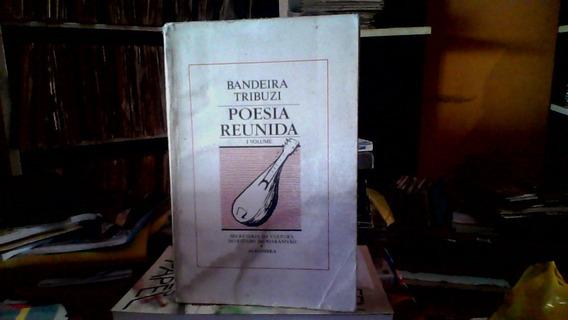 Livro - Bandeira Tribuzzi, Poesia Reunida Vol. I