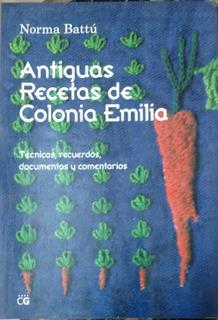 Antiguas Recetas De Colonia Emilia
