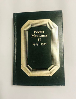 Libro Poesia Mexicana Ii 1915-1979