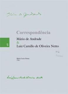 Correspondencia Mario De Andrade E Luiz Camillo De Oliveira