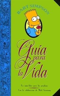Guia Para La Vida (rustica) - Matt Groening