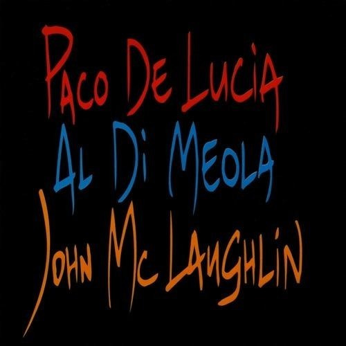 Paco De Lucía, Al Di Meola, John Mclaughlin The Guitar Trio