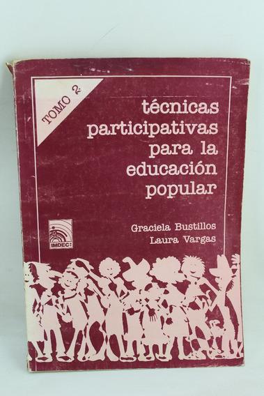 R612 Tecnicas Participativas Para La Educacion Popular 2 Ii
