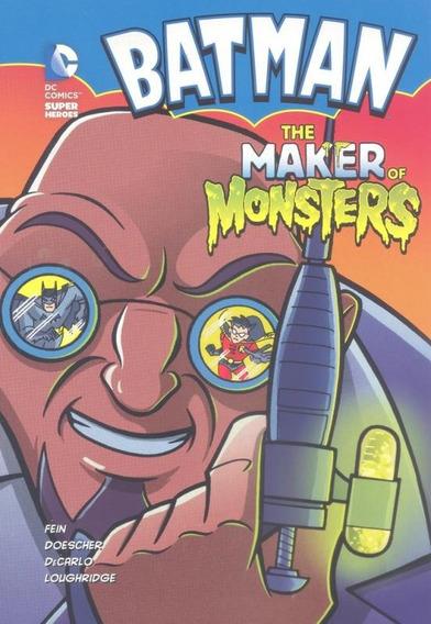 The Maker Of Monsters - Dc Super Heroes - Batman - Raintree