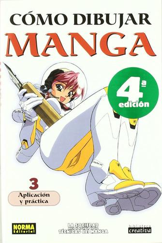 Imagen 1 de 5 de Cómo Dibujar Manga 03. Aplicación Y Práctica