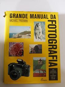 Livro Grande Manual Da Fotografia