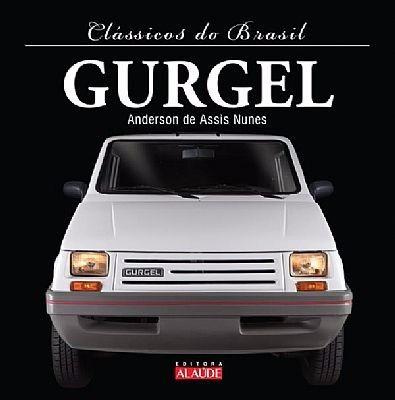 Livro - Clássicos Do Brasil Série Gurgel