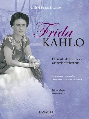 Imagen 1 de 3 de Frida Kahlo El Circulo De Los Afectos, Lozano, Cangrejo