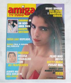 Revista Amiga Tv Tudo Numero 1015 - Malu Mader Betty Faria