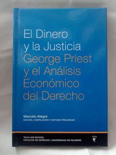 El Dinero Y La Justicia George Priest M. Alegre Tapa Dura