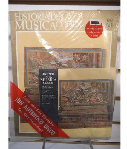 Imagen 1 de 1 de Historia De La Musica Codex 66 Fasiculo Y Disco Lp Acetato