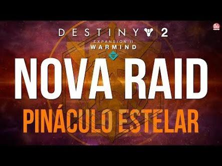 Raid Pinaculo Estelar Destiny 2