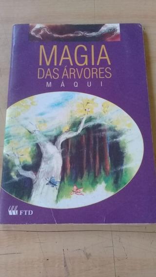 Livro: Magia Das Árvores - Máqui - Com Suplemento De Leitura