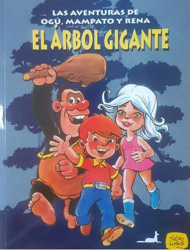 Imagen 1 de 2 de Las Aventuras De Ogú, Mampato Y Rena El Arbol Gigante
