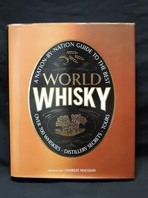 Livro Mundo Do Whisky/world Whisky Em Inglês 352 Páginas