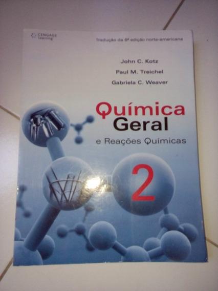 Química Geral E Reações Químicas 2 John C. Kotz E Outros #