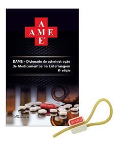Ame - Dicionário De Adm De Medicamentos 11ª Edição 2019