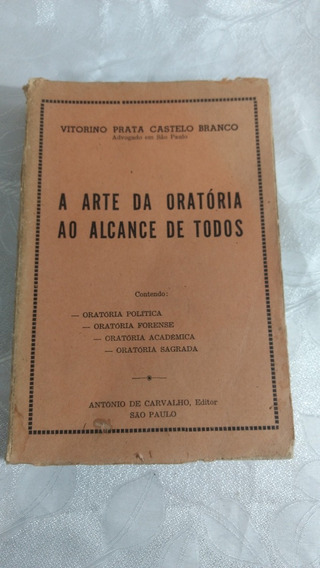 Livro A Arte Da Oratória Ao Alcance De Todos 1963 Antigo