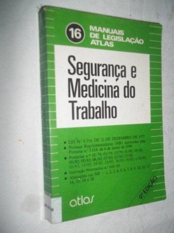* Livro - Segurança E Medicina Do Trabalho - S