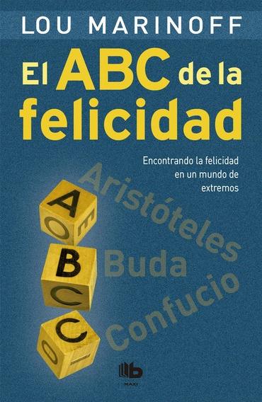 El Abc De A Felicidad - Lou Marinoff
