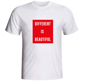 028bf911b Camiseta Different Is Beautiful Diferente É Bonito Frases