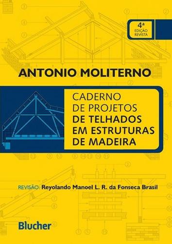 Imagem 1 de 1 de Caderno De Projetos De Telhados Em Estruturas De Madeira