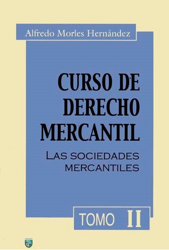 Curso De Derecho Mercantil Tomo 2  Morles Hernandez Usado