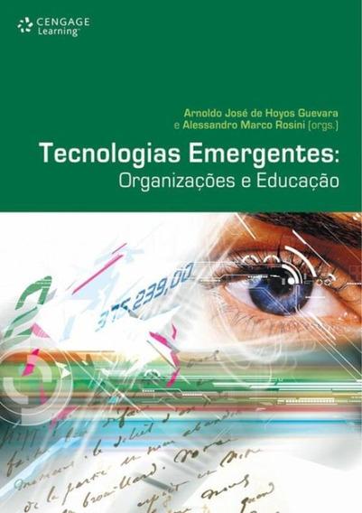 Tecnologias Emergentes: Organizacoes E Educacao