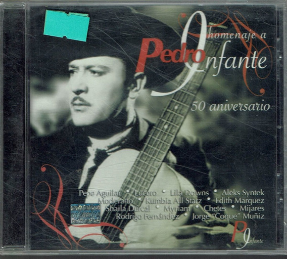 Pedro Infante Homenaje A 50 Aniversario