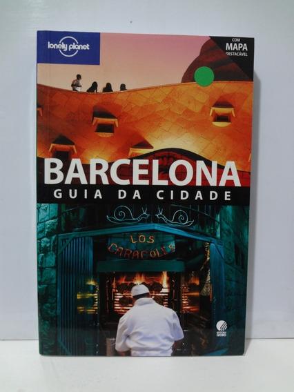 Livro Guia Lonely Planet Barcelona Com Mapa Destacável