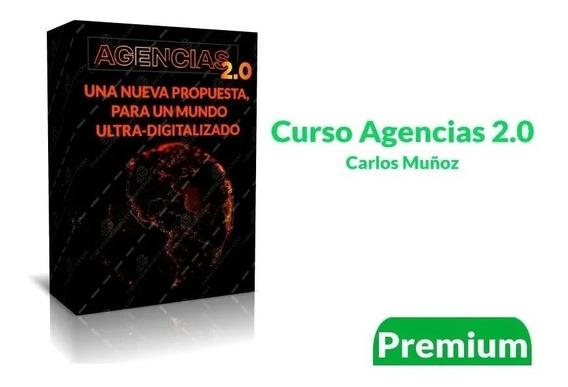 Agencias 2.0 - Carlos Muñoz