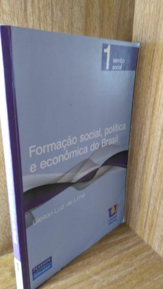 Formação Social, Política E Econômica Do Brasil