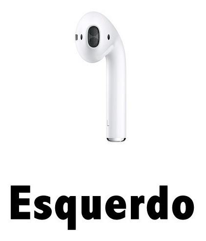 Fone Original AirPods Apple Apenas Um (direito Ou Esquerdo)