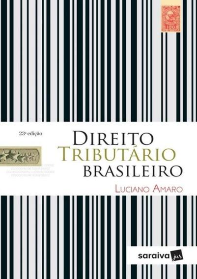 Direito Tributario Brasileiro - 23ª Ed