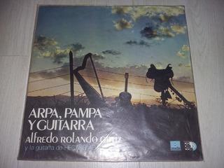Lp Vinilo Disco Arpa Pampa Y Guitarra Alfredo Rolando Ortiz