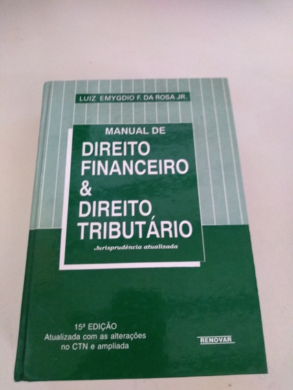 Manual De Direito Finaceiro & Direito Tributario