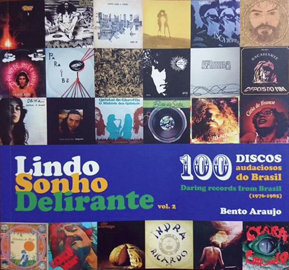 Livro Lindo Sonho Delirante 2 - 100 Discos Audaciosos Brasil